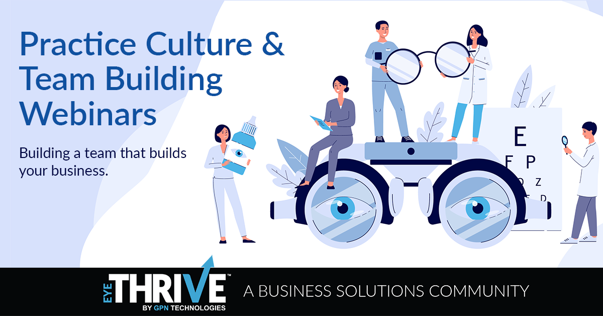 Practice Culture by eyeTHRIVE